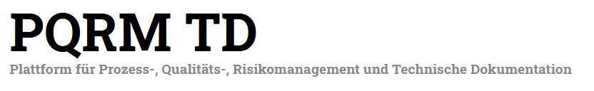 PQRM TD _ Plattform für Prozess-, Qualitäts-, Risikomanagement und Technische Do