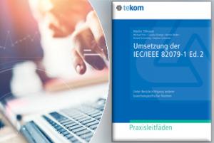 Umsetzung der IEC/IEEE 82079-1 jetzt als Praxisleitfaden